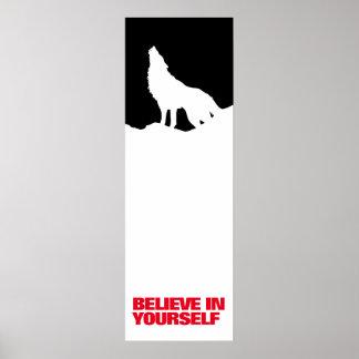 Poster Croyez en vous-même l'art de bruit noir de loup