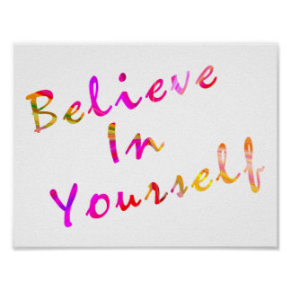 Poster Croyez en vous-même l'inspiration