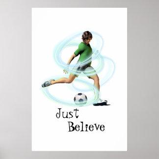 Poster Croyez juste l'affiche du football