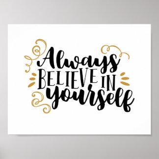 Poster Croyez toujours en vous-même