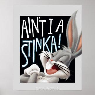 Poster ™ de BUGS BUNNY - n'est pas J'un Stinka !