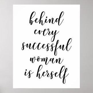 Poster Derrière chaque femme réussie est elle-même
