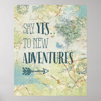 Poster Dites oui à la nouvelle citation d'aventures