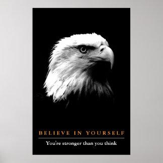 Poster Eagle blanc noir de motivation croient en