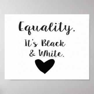 Poster Égalité - elle est noire et blanche
