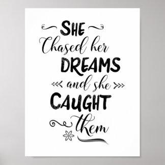 Poster Elle a chassé ses rêves et elle les a attrapés