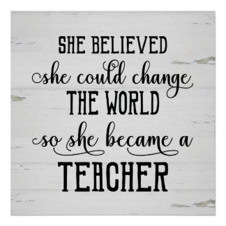 Poster Elle a cru qu'elle pourrait changer le professeur