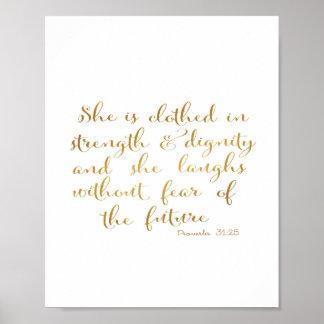 Poster Elle est vêtue avec la force et la dignité