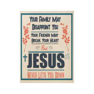 Poster En Bois Jésus ne vous laisse vers le bas jamais l'affiche