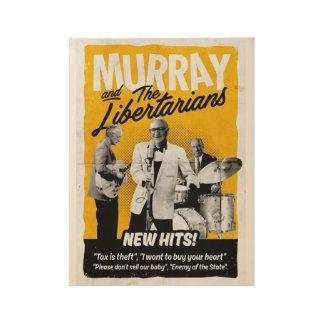 Poster En Bois Murray et l'affiche de libertaires