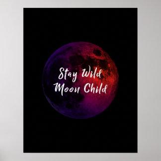 Poster Enfant de lune sauvage de séjour