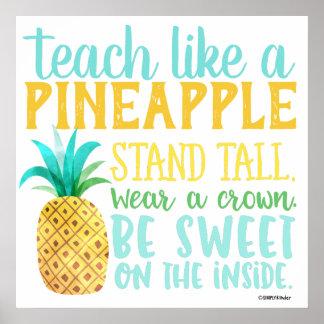 Poster Enseignez comme une affiche d'ananas