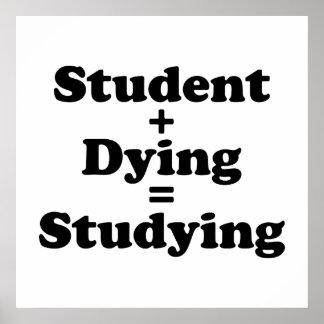 Poster Étudiant plus l'étude de mort d'égaux