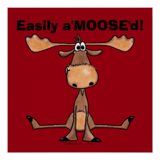 "Poster Facilement A'Moose "" d"