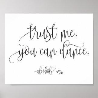 Poster Faites confiance que je vous peut danser le signe
