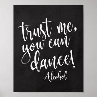 Poster Faites- confiancemoi, vous peut danser le signe du