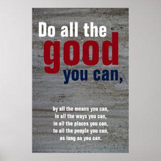 Poster Faites tout le bon vous peut mur de motivation de
