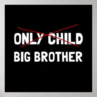 Poster Frère d'enfant unique