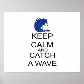 Poster Gardez le calme et attrapez une vague