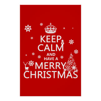 Poster Gardez le calme et ayez un Joyeux Noël