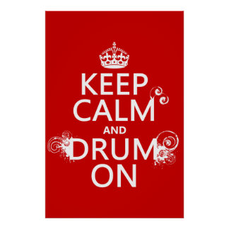 Poster Gardez le calme et battez du tambour sur (toute