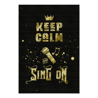 Poster Gardez le calme et chantez sur la typographie de