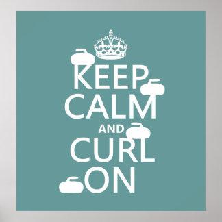 Poster Gardez le calme et courbez-vous sur (toute