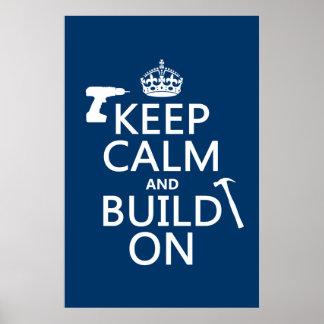 Poster Gardez le calme et le construisez sur (toute