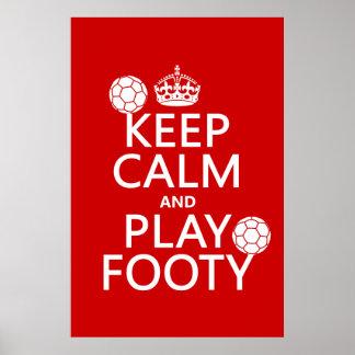 Poster Gardez le calme et le jeu Footy (le football) (le