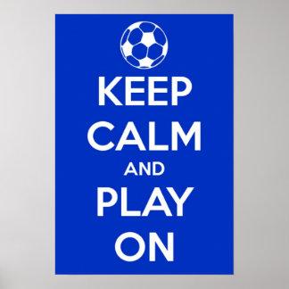 Poster Gardez le calme et le jeu sur l'affiche du footbal
