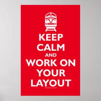 Poster Gardez le calme et le travail sur votre