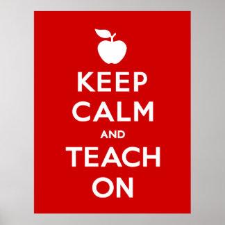 Poster Gardez le calme et l'enseignez dessus