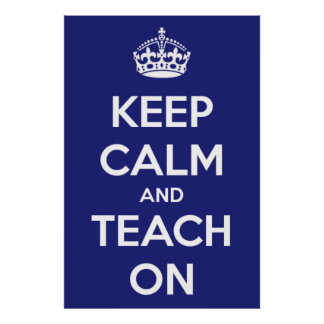 Poster Gardez le calme et l'enseignez sur le bleu