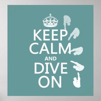 Poster Gardez le calme et plongez sur (dans toute