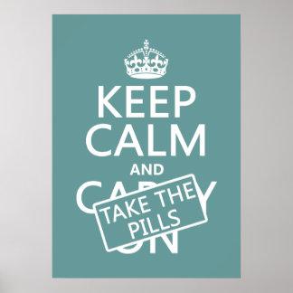 Poster Gardez le calme et prenez les pilules (dans toutes