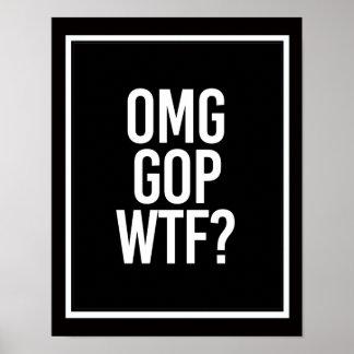 Poster GOP WTF D'OMG -- - blanc -