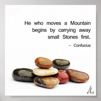 """Poster h """"il qui déplace une montagne… """"(Confucius)"""