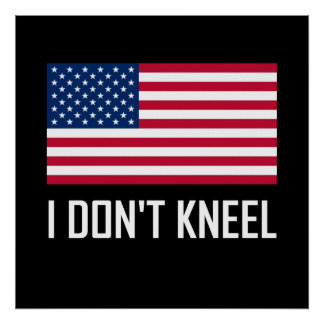 Poster Je ne me mets pas à genoux hymne national de