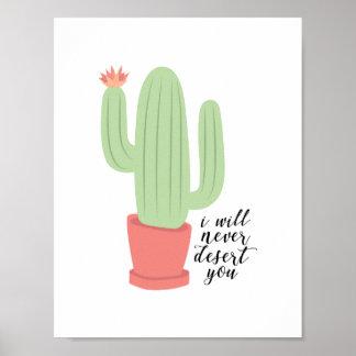 Poster Je ne vous abandonnerai jamais affiche de cactus