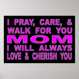 Poster Je prie, m'inquiète, et marche pour vous maman