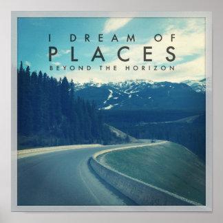 Poster Je rêve des endroits au delà de l'horizon