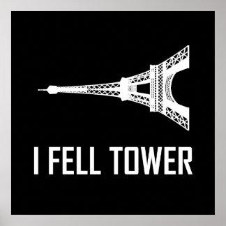 Poster Je suis tombé Tour Eiffel