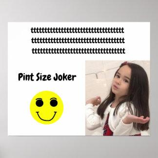 Poster Joker de taille de pinte : Jeune et sage