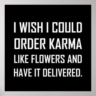 Poster Karma comme la plaisanterie fournie par fleurs