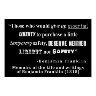 Poster La liberté et la sécurité Benjamin Franklin citent