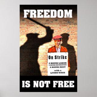 Poster La liberté n'est pas libre -- Affiche de Pro-Union