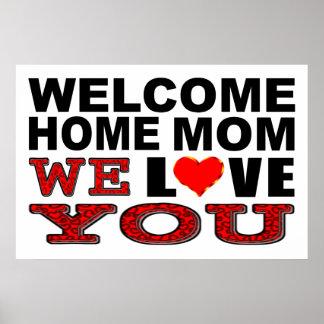 Poster La maman à la maison bienvenue nous vous aimons