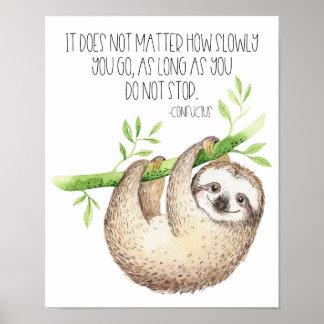 Poster La paresse mignonne n'abandonnent pas la citation