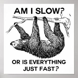 Poster La paresse suis moi ralentissent ? Énonciation