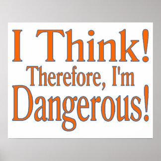 Poster La pensée me rend dangereux